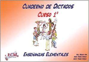CUADERNO DE DICTADOS 1 ENSEÑANZAS ELEMENTALES RCM