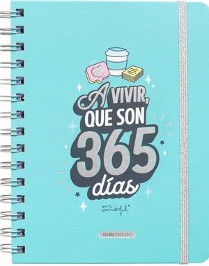 AGENDA EXCOLAR 2020-2021 SEMANA VISTA A VIVIR, QUE SON 365 DIAS MR WONDERFUL