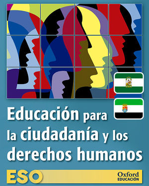 EDUCACIÓN PARA LA CIUDADANÍA Y LOS DERECHOS HUMANOS ESO. LIBRO DEL ALUMNO. ADARV