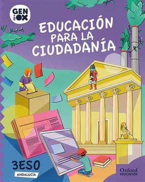 3ESO. EDUCACION PARA LA CIUDADANIA GENIOX ANDALUCIA OXFORD