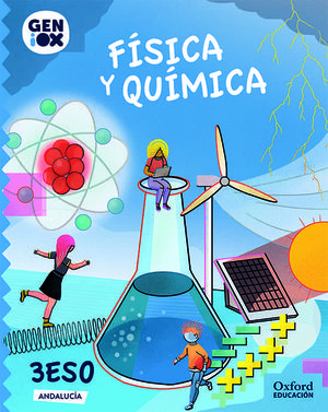 3ESO. FISICA Y QUIMICA GENIOX ANDALUCIA OXFORD