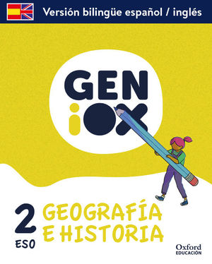2ESO. GEOGRAPHY AND HISTORY PACK PROGRAMA BILINGUE. GENIOX. ANDALUCIA 2021 OXFORD