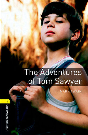 OXFORD BOOKWORMS 1. THE ADVENTURES OF TOM SAWYER DIGITAL PACK