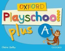 3AÑOS. PLAYSCHOOL PLUS A OXFORD