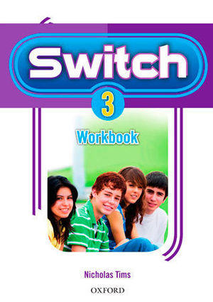 3ESO. SWITCH 3 WORKBOOK OXFORD