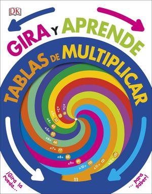GIRA Y APRENDE. TABLAS DE MULTIPLICAR