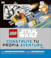 LEGO STAR WARS. CONSTRUYE TU PROPIA AVENTURA