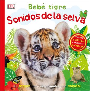BEBE TIGRE SONIDOS DE LA SELVA