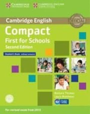 COMPACT FIRST FOR SCHOOLS SECOND EDITION STUDENTS CAMBRIDGE
