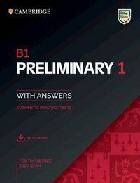 B1 PRELIMINARY 1 FOR REVISED EXAM FROM 2020 STUDENT S BOOK WITH ANSWERS WITH AUDIO CAMBRIDGE