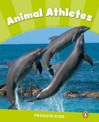 PENGUIN KIDS 4 ANIMAL ATHLETES READER CLIL