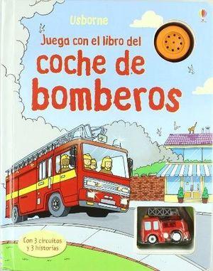 JUEGA CON EL CAMION DE BOMBEROS