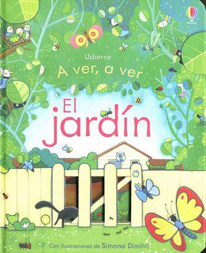 A VER A VER. EL JARDIN