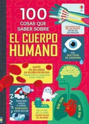 100 COSAS QUE SABER. EL CUERPO HUMANO