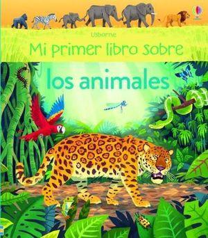 MI PRIMER LIBRO SOBRE LOS ANIMALES