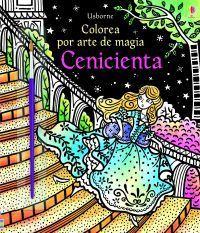 COLOREA POR ARTE DE MAGIA. CENICIENTA
