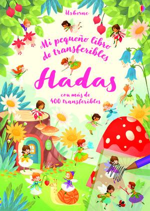 MI PEQUEÑO LIBRO DE TRANSFERIBLES. HADAS