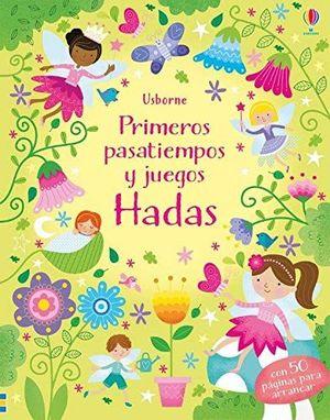 PRIMEROS PASATIEMPOS Y JUEGOS. HADAS
