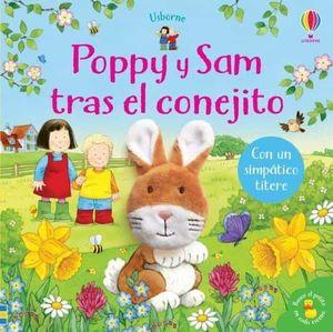 POPPY Y SAM TRAS EL CONEJITO. CON UN SIMPATICO TITERE