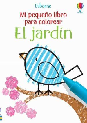 JARDIN MI PEQUEÑO LIBRO DE COLOREAR
