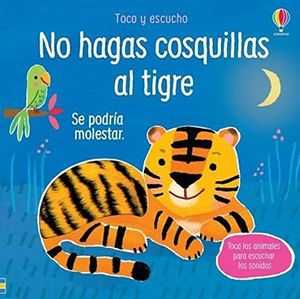 TOCO Y DESCUBRO. NO HAGAS COSQUILLAS AL TIGRE