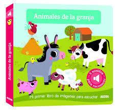ANIMALES DE LA GRANJA. MI PRIMER LIBRO DE IMAGENES