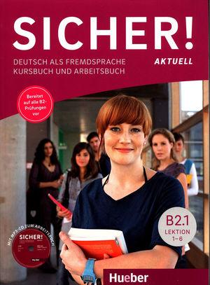 SICHER! AKTUELL B2.1 KB+AB+CD-AUDIO