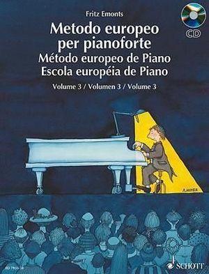 METODO EUROPEAO DE PIANO METODO FRITZ EMONTS VOL. 3 SCHOTT