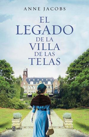 LA VILLA DE LAS TELAS 3. EL LEGADO DE LA VILLA DE LAS TELAS