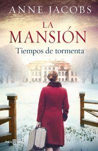 TIEMPOS DE TORMENTA 1. LA MANSION