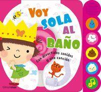 VOY SOLA AL BAÑO. SONIDOS