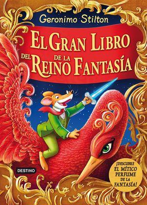 GERONIMO STILTON GRAN LIBRO DEL REINO DE LA FANTASIA