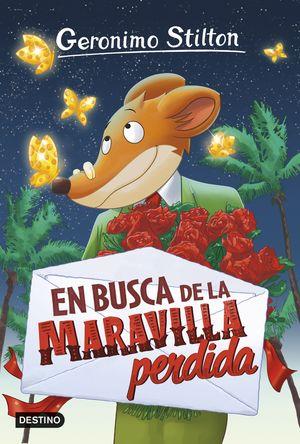 GERONIMO STILTON 2. EN BUSCA DE LA MARAVILLA PERDIDA