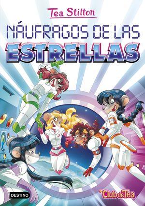 TEA STILTON 8. NAUFRAGOS DE LAS ESTRELLAS