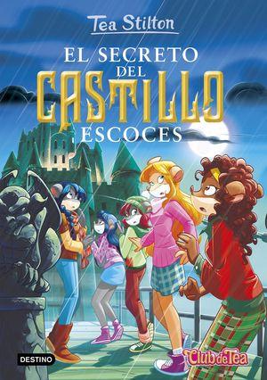 TEA STILTON 9. EL SECRETO DEL CASTILLO ESCOCES