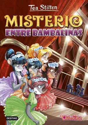 TEA STILTON 14. MISTERIO ENTRE BAMBALINAS