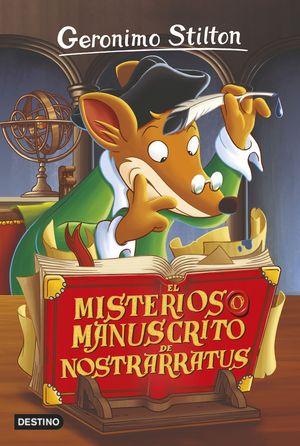GERONIMO STILTON 3. EL MISTERIOSO MANUSCRITO DE NOSTRARRATUS