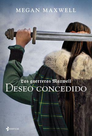 GERRERAS MAXWELL 1. DESEO CONCEDIDO