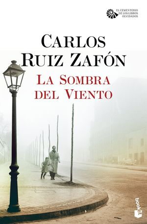 EL CEMENTERIO DE LOS LIBROS OLVIDADOS 1. LA SOMBRA DEL VIENTO