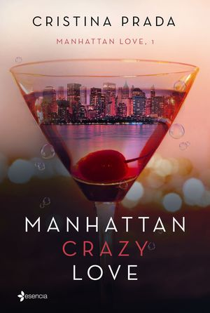 MANHATTAN LOVE 1. MANHATTAN CRAZY LOVE