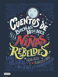 CUENTOS DE BUENAS NOCHES 1. PARA NIÑAS REBELDES