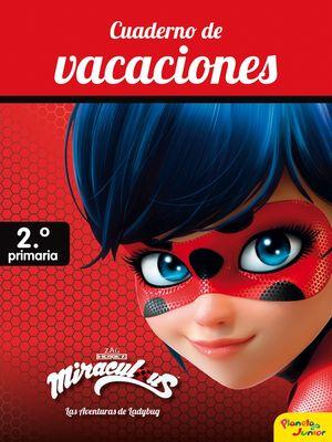 2EP. MIRACULOUS CUADERNO DE VACACIONES 2