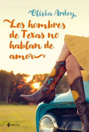 LOS HOMBRES DE TEXAS NO HABLAN DE AMOR