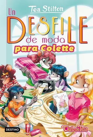 TEA STILTON. DESFILE DE MODA PARA COLETTE