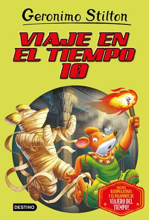 JERONIMO STILTON 10. VIAJE EN EL TIEMPO