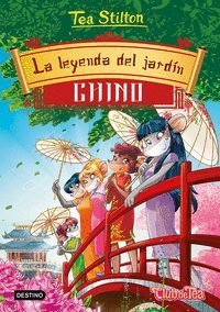 TEA STILTON 34. LA LEYENDA DEL JARDÍN CHINO
