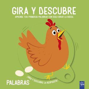 GIRA Y DESCUBRE PALABRAS