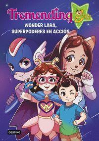 TREMENDIG GIRLS 2. WONDER LARA, SUPERPODERES EN ACCION