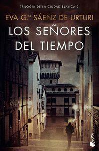 CIUDAD BLANCA 3. LOS SEÑORES DEL TIEMPO