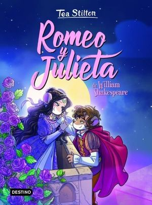 TEA STILTON CORAZON 2. ROMEO Y JULIETA